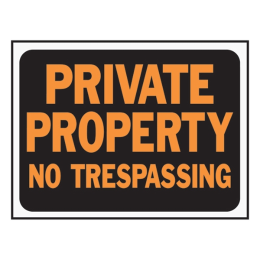 Hy-Ko Private Property No Trespassing Sign
